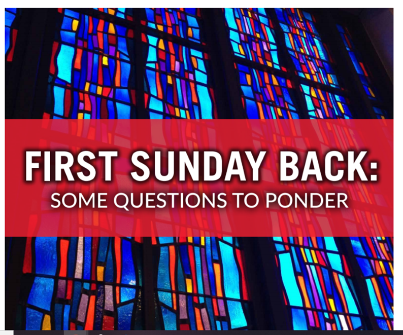 First Sunday Back Guidelines